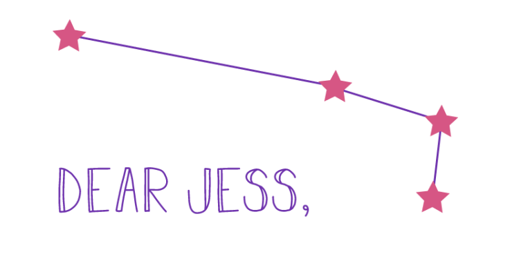 Graphic stars are arranged in the Aries constellation. Below this, the image states, Dear Jess.