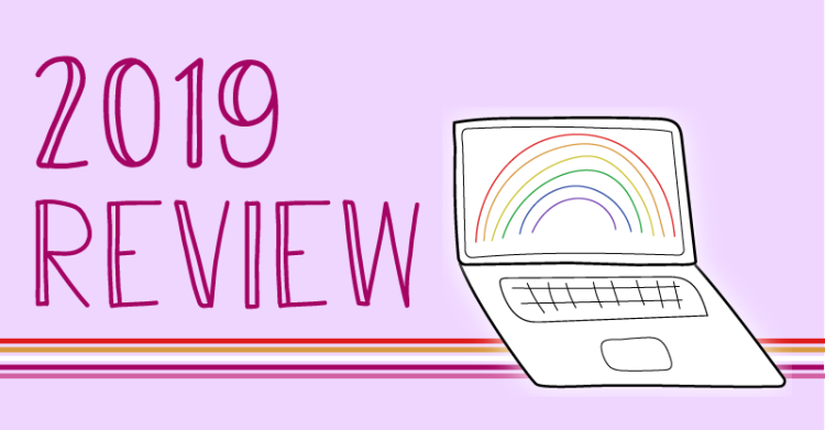 The blog's logo is a laptop with a rainbow on the screen. Lesbian pride banner is behind the laptop. The title states, 2019 review.