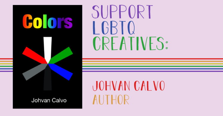 A book cover states, Colors by Johvan Calvo. The header states, support lgbtq creatives. Johvan calvo, author.