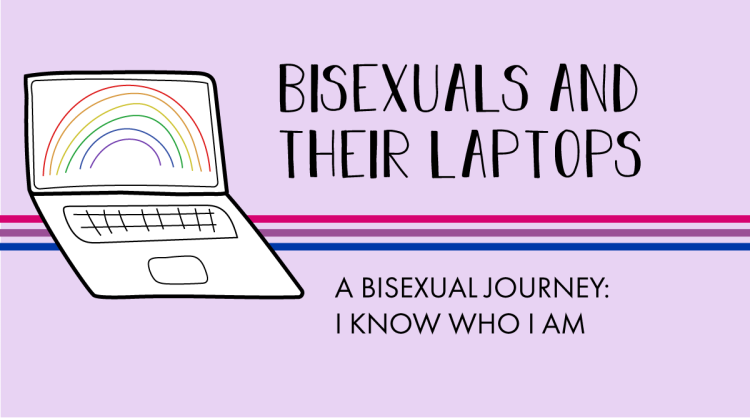 The AL&HL logo is accompanied by the following title. Bisexuals and their laptops: A bisexual journey: I know who I am.