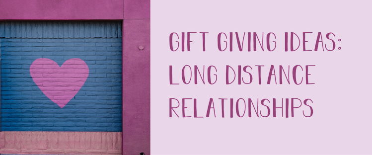 A photo of a brick wall has a heart painted on it. A caption on the image states, gift giving ideas: long distance relationships.